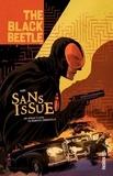 Francesco Francavilla - Black Beetle Tome 1 : Sans issue.