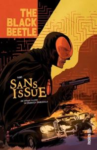 Francesco Francavilla - The Black Beetle - Chapitre 3.