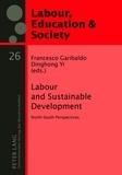 Francesco Garibaldo et Dinghong Yi - Labour and Sustainable Development - North-South Perspectives.