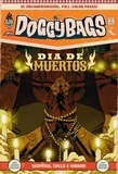 Francesco Giugiaro et Jérémie Gasparutto - Doggybags - Dia de muertos.