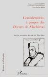 Francesco Guicciardini - Considérations à propos des Discours de Machiavel sur la première décade de Tite-Live.