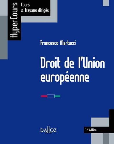 Francesco Martucci - Droit de l'Union européenne.