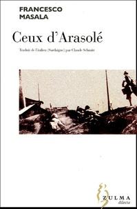 Francesco Masala - Ceux d'Arasolé.