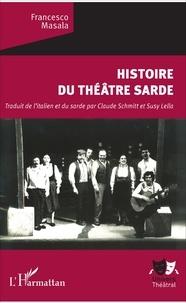 Francesco Masala - Histoire du théâtre sarde.
