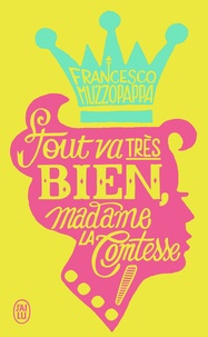 Francesco Muzzopappa - Tout va très bien, madame la comtesse !.