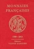 Francesco Pastrone - Monnaies françaises 1789-2013.