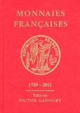 Francesco Pastrone - Monnaies françaises - 1789-2011.