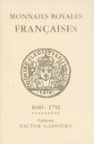 Francesco Pastrone - Monnaies royales françaises 1610-1792 - Louis XIII à Louis XVI.