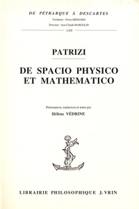 Francesco Patrizi - De spacio physico et mathematico.