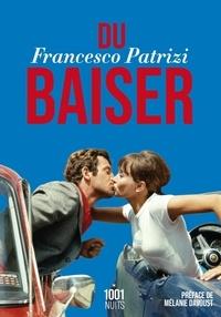 Francesco Patrizi - Du baiser.
