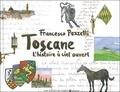 Francesco Pezzetti - Toscane - L'histoire à ciel ouvert.