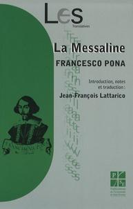 Francesco Pona - La Messaline.