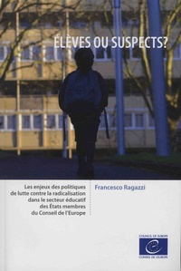 Galabria.be Elèves ou suspects ? - Les enjeux des politiques de lutte contre la radicalisation dans le secteur éducatif des Etats membres du Conseil de l'Europe Image