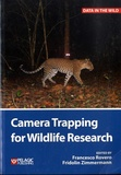 Francesco Rovero et Fridolin Zimmermann - Camera Trapping for Wildlife Research.