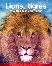 Francesco Tomasinelli et Shishi Nguyen - Les yeux dans les yeux - Lions, tigres et félins du monde.