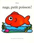 Francesco Tullio Altan - Nage, petit poisson !.