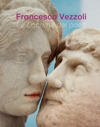 Francesco Vezzoli- Le lacrime dei poeti - Francesco Vezzoli |