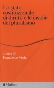 La stato costituzionale di diritto e le insidie del pluralismo.pdf