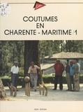 Francette Joanne - Coutumes en Charente-Maritime (1).