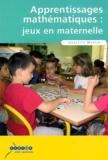 Francette Martin - Apprentissages mathématiques : jeux en maternelle - Livre du maître et fichier d'illustrations.