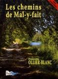 Francette Ollier-Blanc - Les chemins de Mal-y-fait.