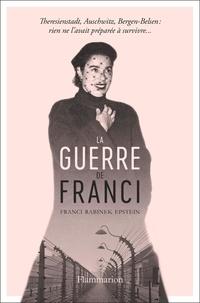 Franci Rabinek Epstein - La Guerre de Franci.