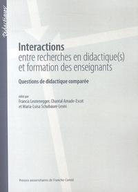 Francia Leutenegger et Chantal Amade-Escot - Interactions entre recherches en didactique(s) et formation des enseignants - Questions de didactique comparée.