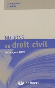 Francine Alexander et Cécile Delrée - Notions de droit civil.