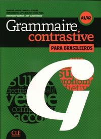 Francine Arroyo et Marcella Beacco di Giura - Grammaire contrastive para brasileiros A1/A2. 1 CD audio