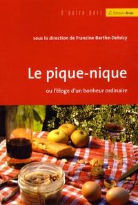 Francine Barthe-Deloizy - Le pique-nique - Ou l'éloge d'un bonheur ordinaire.