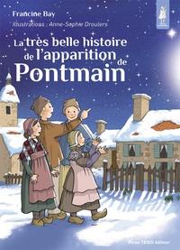 Francine Bay - La très belle histoire de l'apparition de Pontmain.
