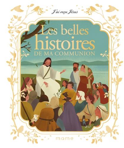 Francine Bay et Hengjing Zang - Les belles histoires de ma communion.