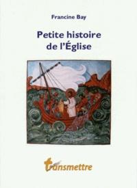 Francine Bay - Petite histoire de l'Eglise.