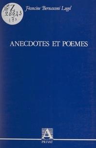 Francine Bernasconi Lugel - Anecdotes et poèmes.
