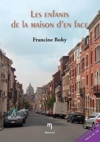 Francine bohy - Les enfants de la maison d'en face - Un roman rempli d'amour et de poésie !.