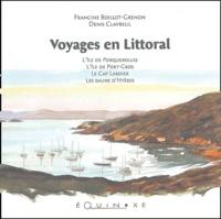 Francine Boillot-Grenon et Denis Clavreul - Voyages en littoral - L'île de Porquerolles, l'île de Port-Cros, le Cap Lardier, les salins d'Hyères.