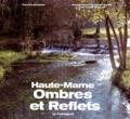 Francine Bonardot et Claude Garino - Ombres et reflets - Haute-Marne.