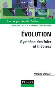 Francine Brondex - Évolution - Synthèse des faits et théories.