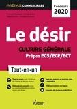 Francine Burlaud et Gérald Dubos - Le désir culture générale - Prépas commerciales ECS/ECE/ECT Tout-en-un.