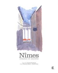 Francine Cabane et Danièle Jean - Nîmes - Illustre et secrète.