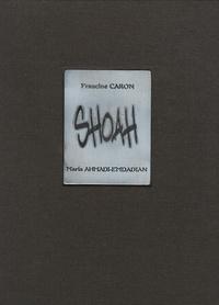 Francine Caron - Shoah - Edition trilingue franco-allemande-hébraïque.