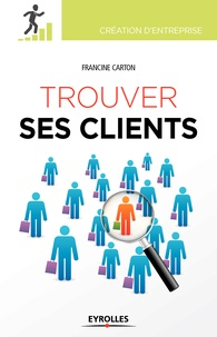 Francine Carton - Trouver ses clients.