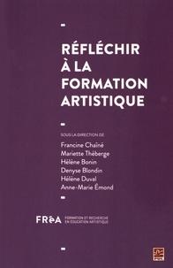 Francine Chaîné et Mariette Théberge - Réfléchir à la formation artistique.