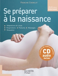 Francine Chenelot - Se préparer à la naissance.