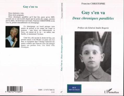 Francine Christophe - Guy s'en va - Deux chroniques parallèles.