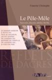 Francine Christophe - Le pêle-mêle - Souvenirs, discours, articles, bla-bla.