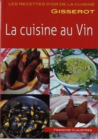 Francine Claustres - Ro - cuisine au vin.
