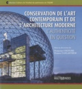 Francine Couture et France Vanlaethem - Conservation de l'art contemporain et de l'architecture moderne : l' authenticité en question.
