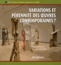 Francine Couture - Variations et pérennité des oeuvres contemporaines ?.