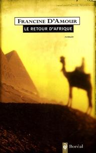 Francine d' Amour - Le retour d'Afrique.